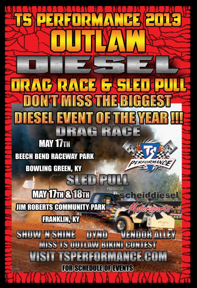 2013 TS Performance Outlaw Diesel Drag Race & Truck Pull KY