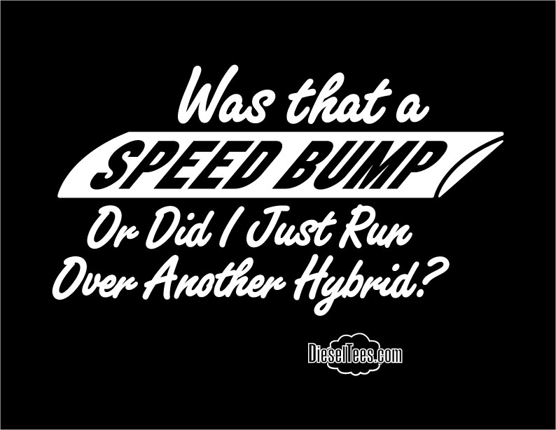 Unique & Funny Diesel Truck T Shirts Only at DieselTees.com